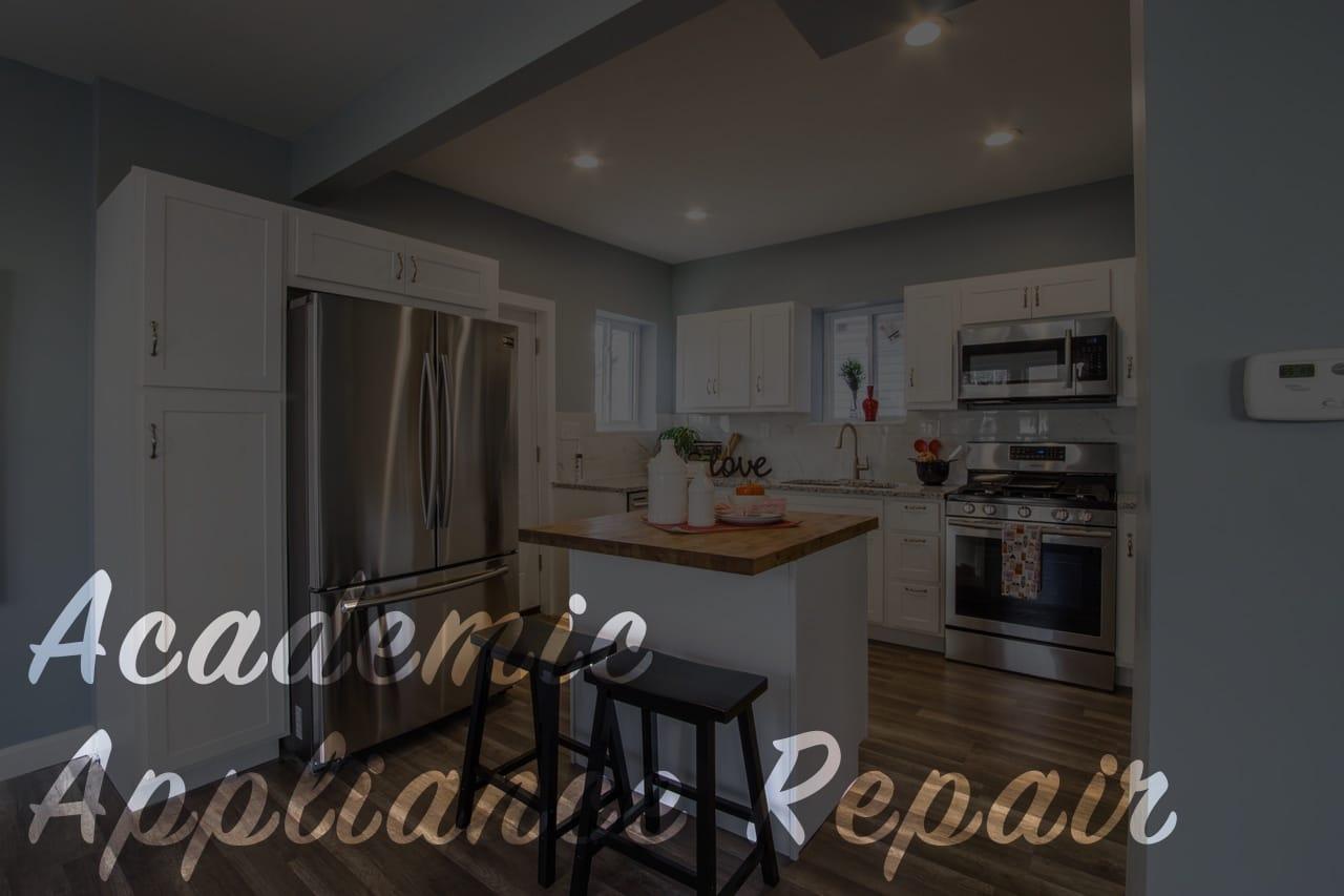 Appliance Repair | Academic Appliance Repair