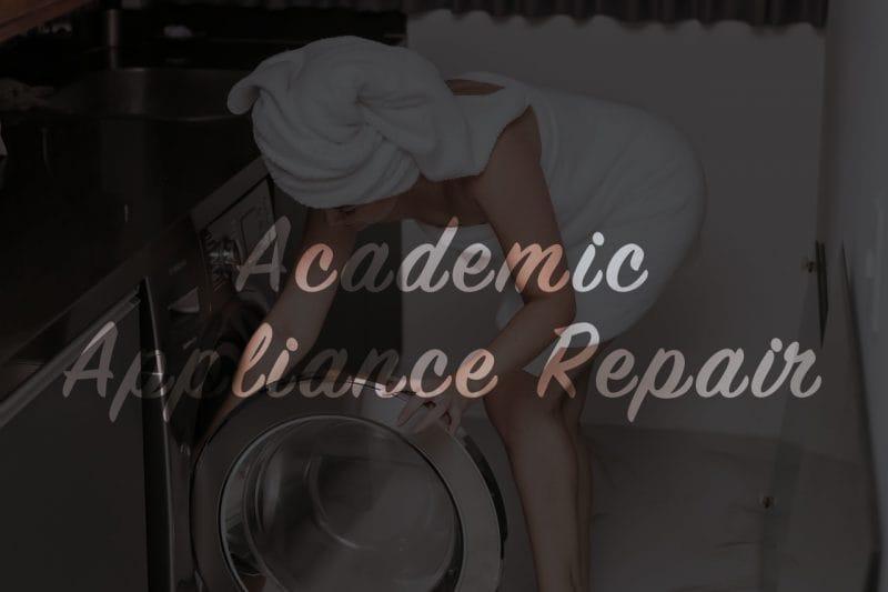 washing machine repair, washer repair service | Academic Appliance Repair Service