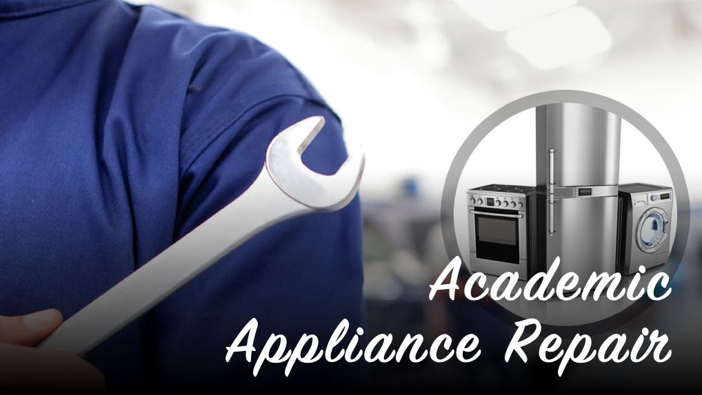 Appliance Repair Tips | Academic Appliance Repair