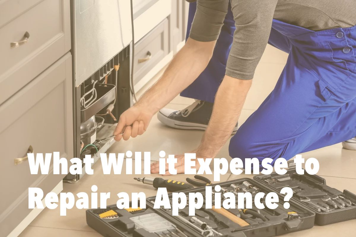 What Will it Expense to Repair an Appliance? | Academic Appliance Repair
